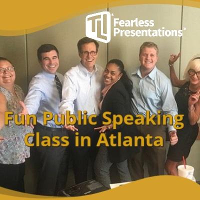 Fun Public Speaking Class Atlanta GA