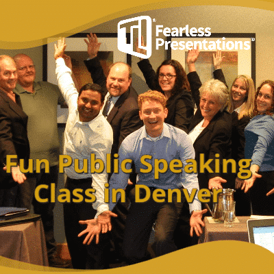 Fun Public Speaking Class Denver CO