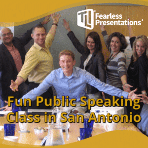 Fun Public Speaking Class San Antonio, TX