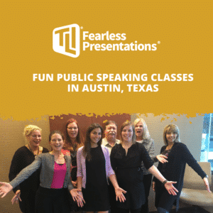 Fun Public Speaking Classes in Austin, Texas