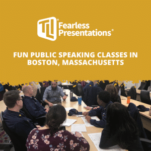 Fun Public Speaking Classes in Boston, Massachusetts