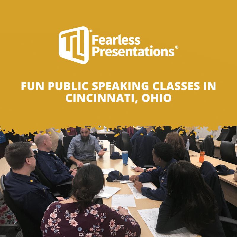 Fun Public Speaking Classes in Cincinnati, Ohio
