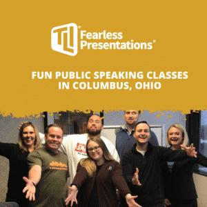 Fun Public Speaking Classes in Columbus, Ohio