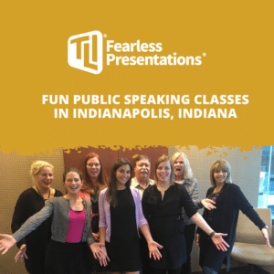 Fun Public Speaking Classes in Indianapolis, Indiana