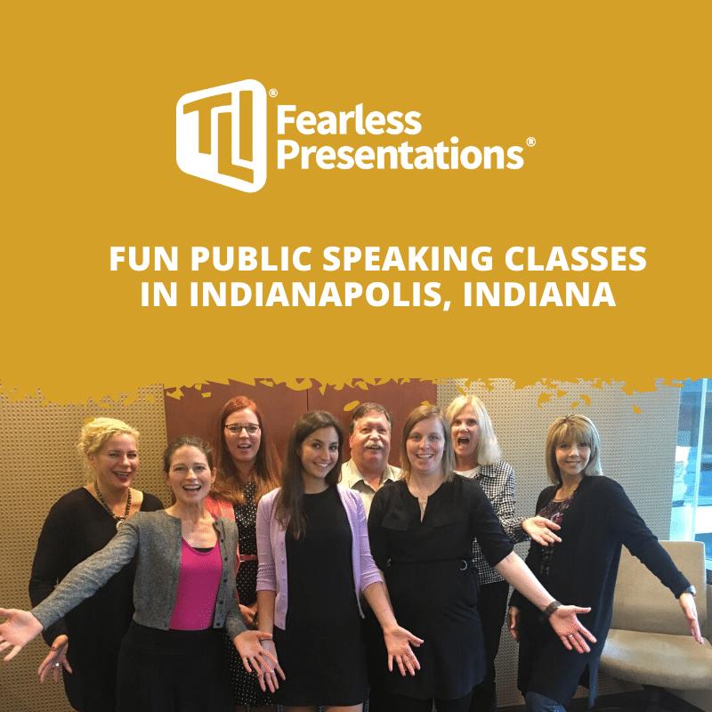 Fun Public Speaking Classes in Indianapolis, Indiana