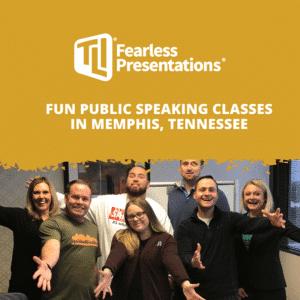 Fun Public Speaking Classes in Memphis, Tennessee