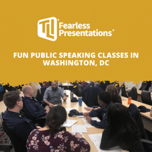 Fun Public Speaking Classes in Washington, DC