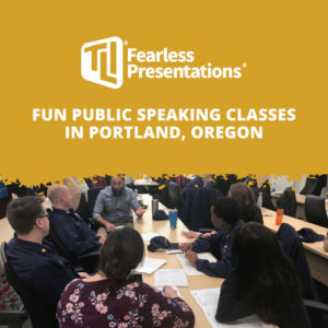 Fun public speaking classes in Portland Oregon