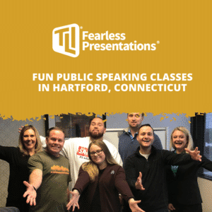 Fun Public Speaking Classes in Hartford, Connecticut