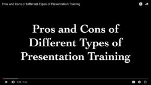 Pros and Cons of Different Presentation Training