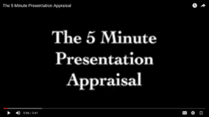 The 5 Minute Presentation Appraisal