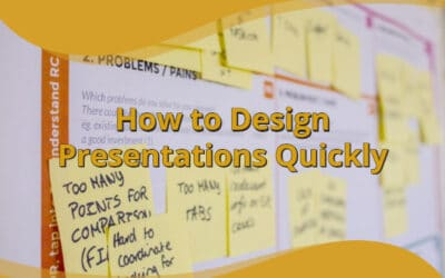 How to Design Presentations Quickly