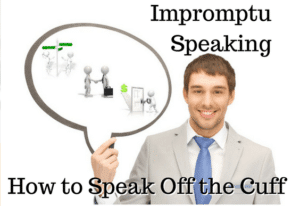 Podcast 14: Impromptu Speaking and How to Speak Confidently Off the Cuff