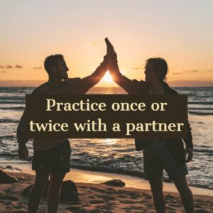 Practice with a partner