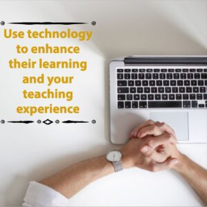 Benefit of Using Technology While Teaching
