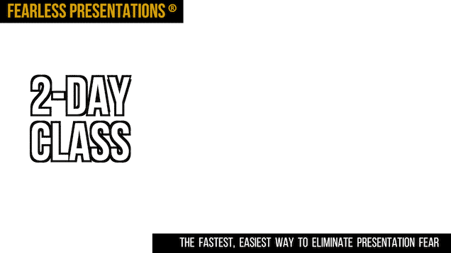 Fearless Presentations the fastest easiest way to eliminate presentation fear