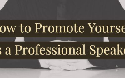 How to Promote Yourself as a Professional Speaker