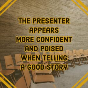 Using Stories to Make Points in a presentation