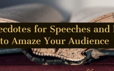 Short Anecdotes for Speeches and Parables to Amaze Your Audience
