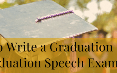 How to Write a Graduation Speech (Graduation Speech Examples)
