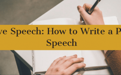 Persuasive Speech: How to Write a Persuasive Speech