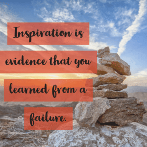 Inspiration comes from failure