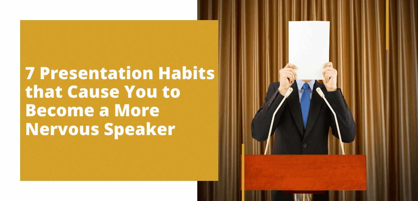 7 Presentation Habits