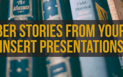 Remember Stories from Your Life to Insert into Presentations