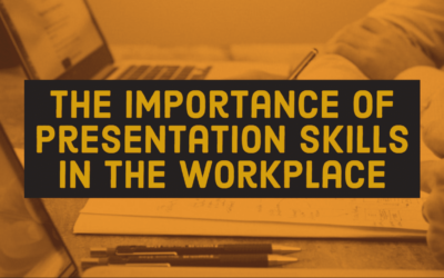 The Importance of Presentation Skills in the Workplace