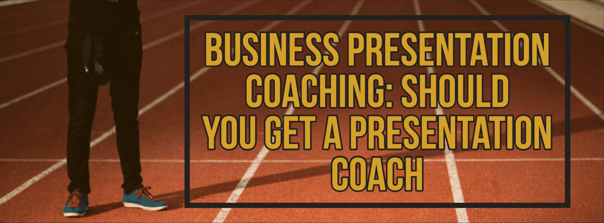 Business Presentation Coaching_ Should You Get a Presentation Coach_