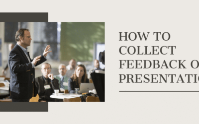How to Collect Feedback on a Presentation