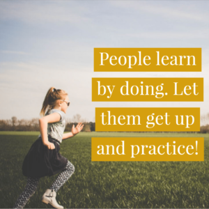 People Learn By Doing