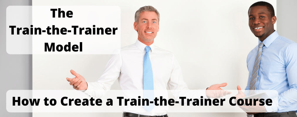 The Train-the-Trainer Model-How to Create a Train-the-Trainer Course
