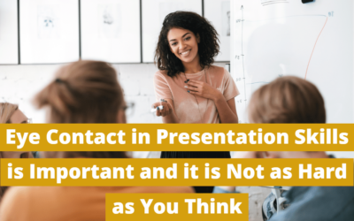 Eye Contact in Presentation Skills is Important, But Not as Hard as You Think