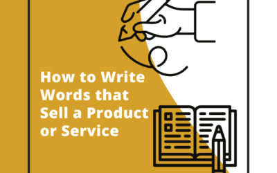 How to Write Words that Sell a Product or Service