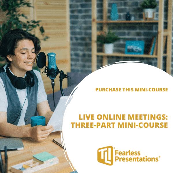 Live Online Meetings 3-Part Mini-Course