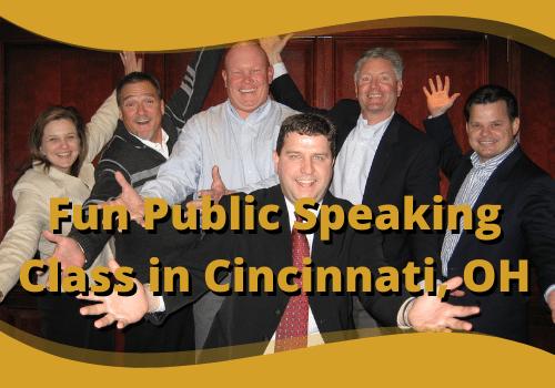 Fun Public Speaking Class in Cincinnati OH