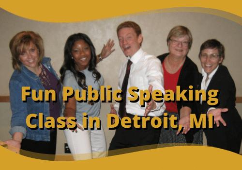 Fun Public Speaking Class in Detroit MI