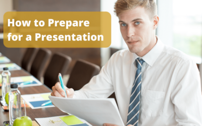5 Ironclad Ways to Prepare for a Presentation & Cut Prep Time by 137%